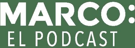 Marco: El Podcast