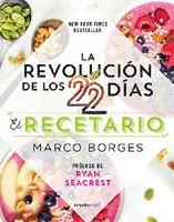 La revolución de los 22 días & Recetario