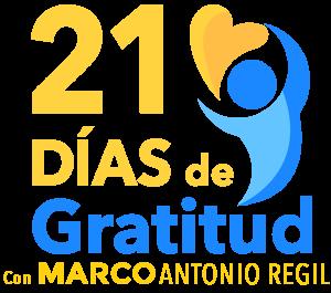 21 Días de Gratitud con Marco Antonio Regil